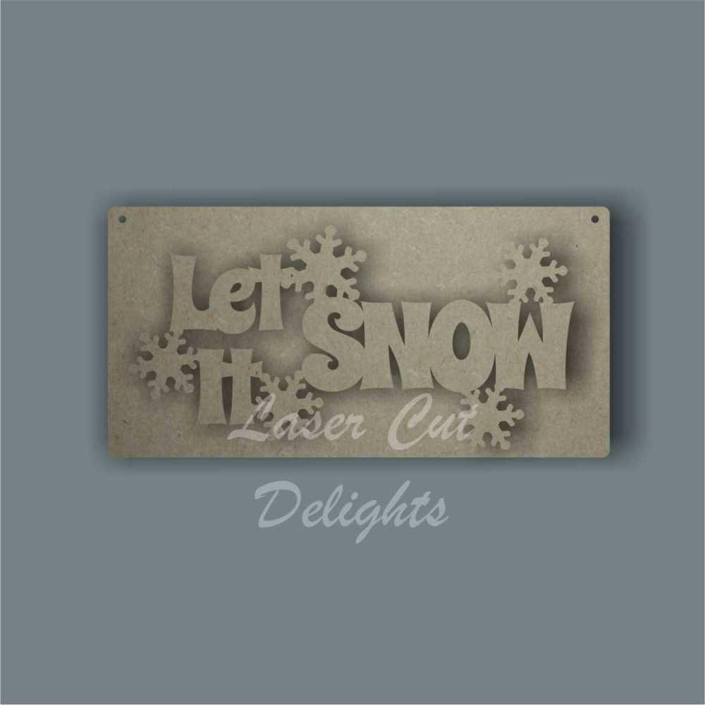 Let It Snow Plaque 3mm 20x10cm