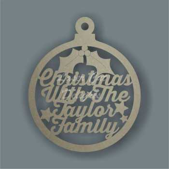 Bauble LARGE Christmas with the 'surname' Family / Laser Cut Delights