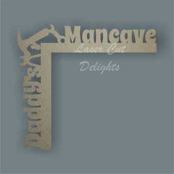 Door Corner Hanger DADDY'S MANCAVE 30cm 3mm