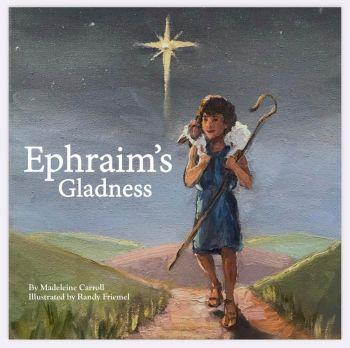Ephraim's Gladness Book - Paperback