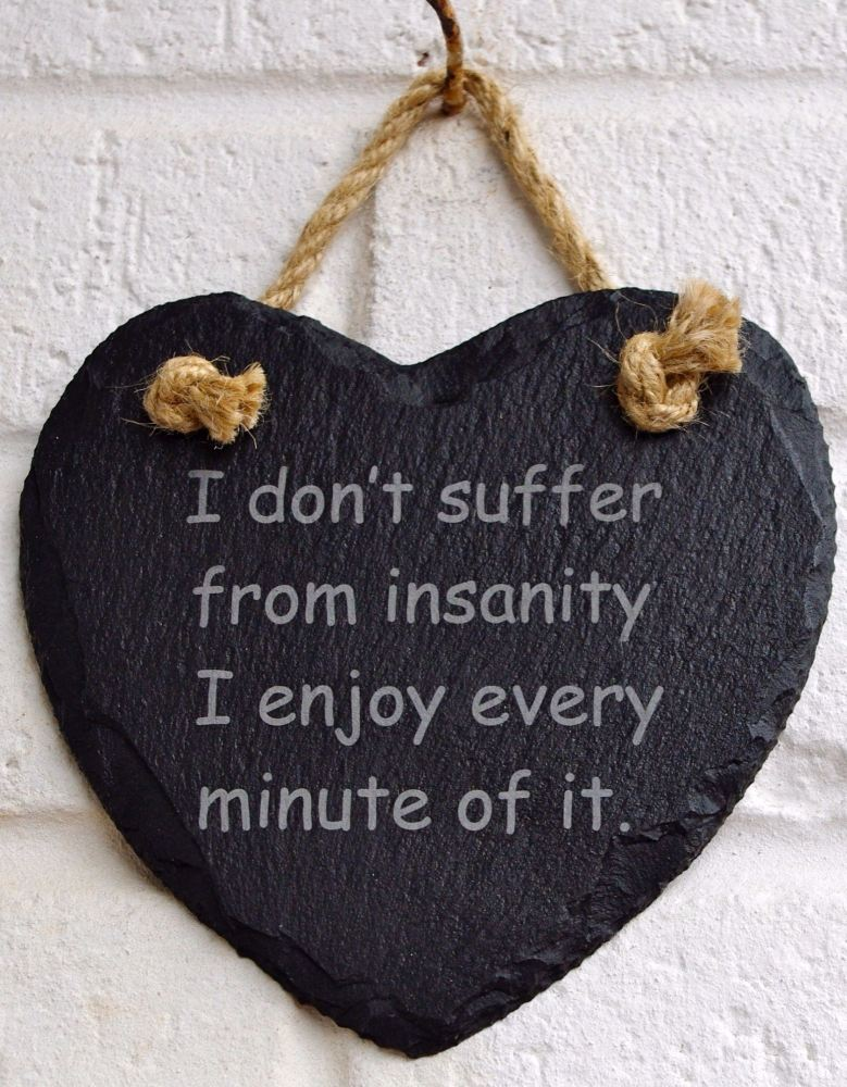 I don't suffer