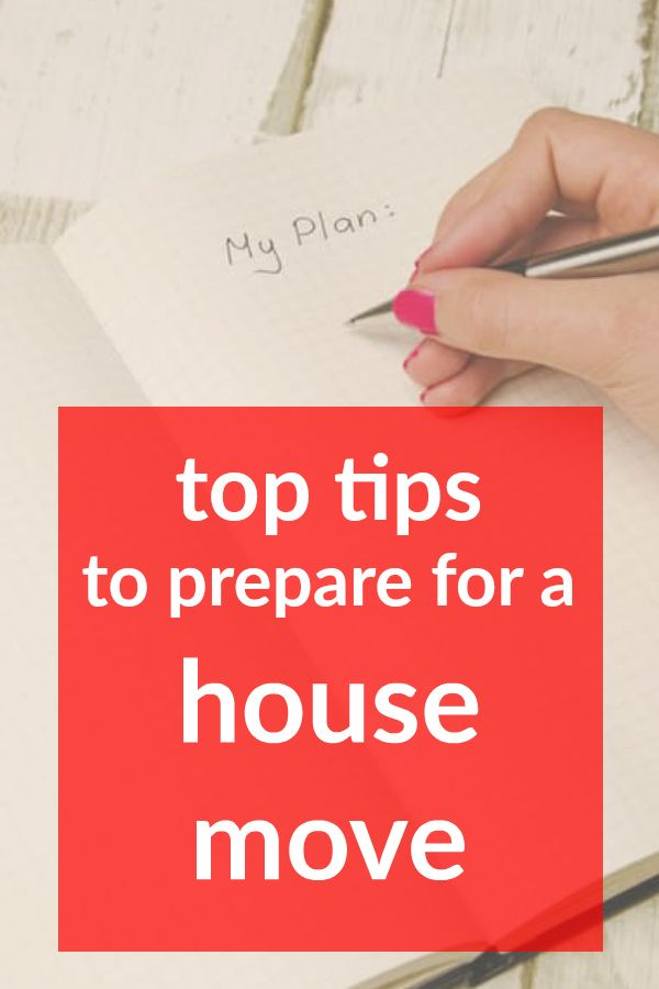 top tips to prepare for a house move pinterest short pin