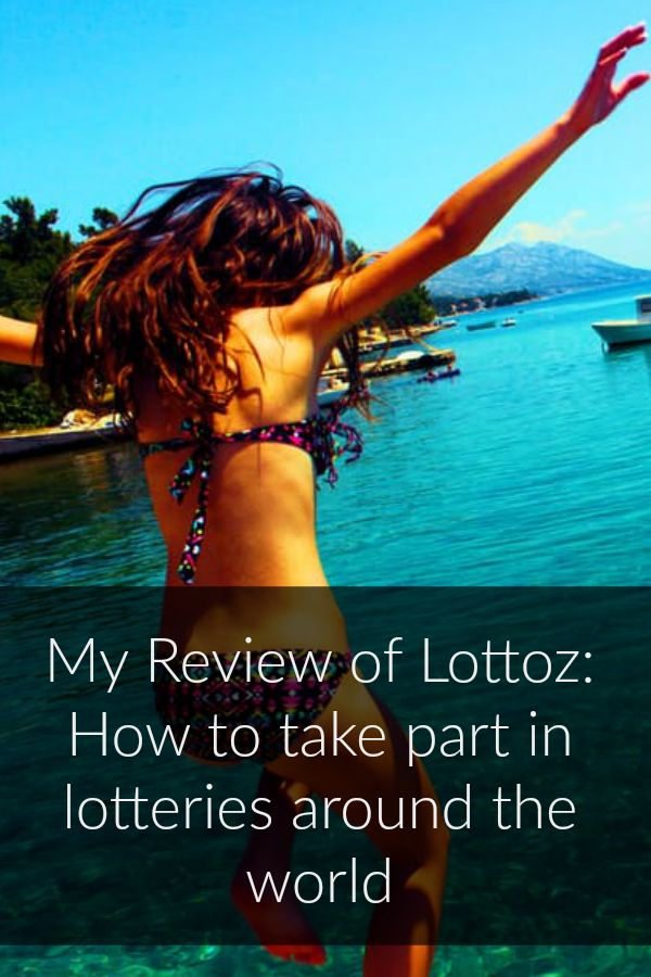 My Review of Lottoz How to take part in lotteries around the world