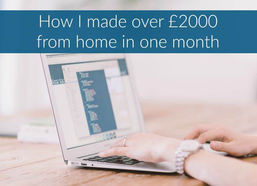 how i made over £2000 from home in one month twitter post