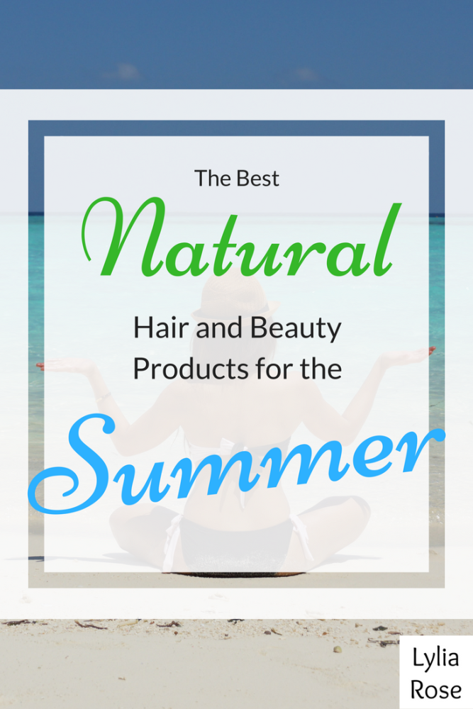 The best natural hair and beauty products for the summer