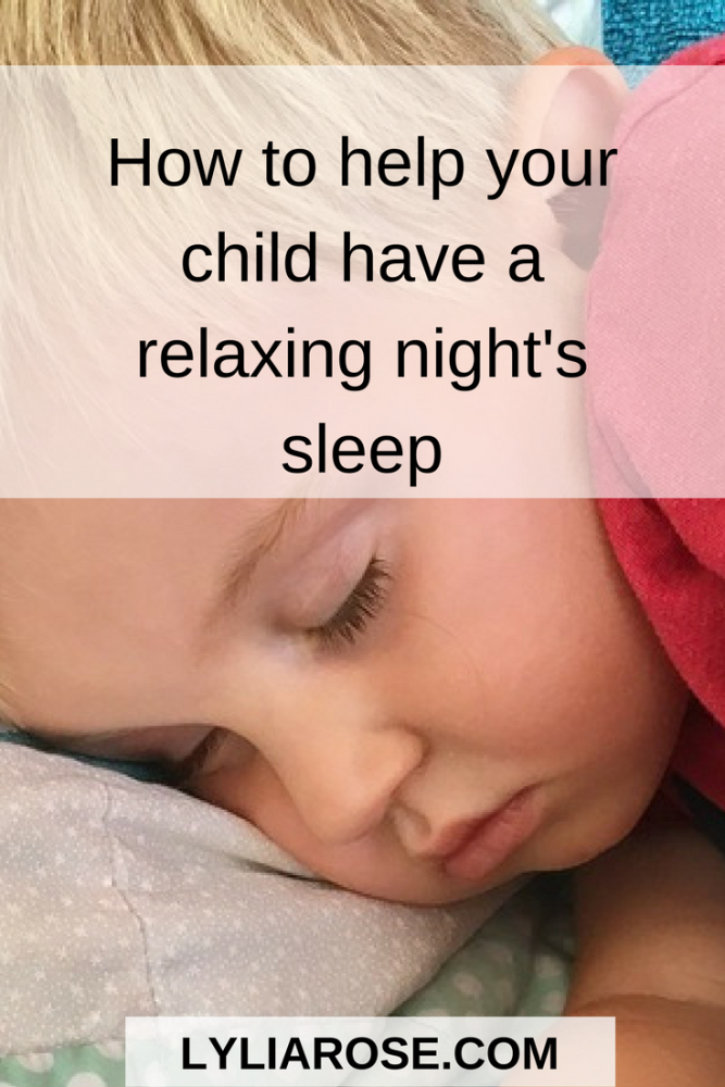How to help your child have a relaxing nights sleep pin
