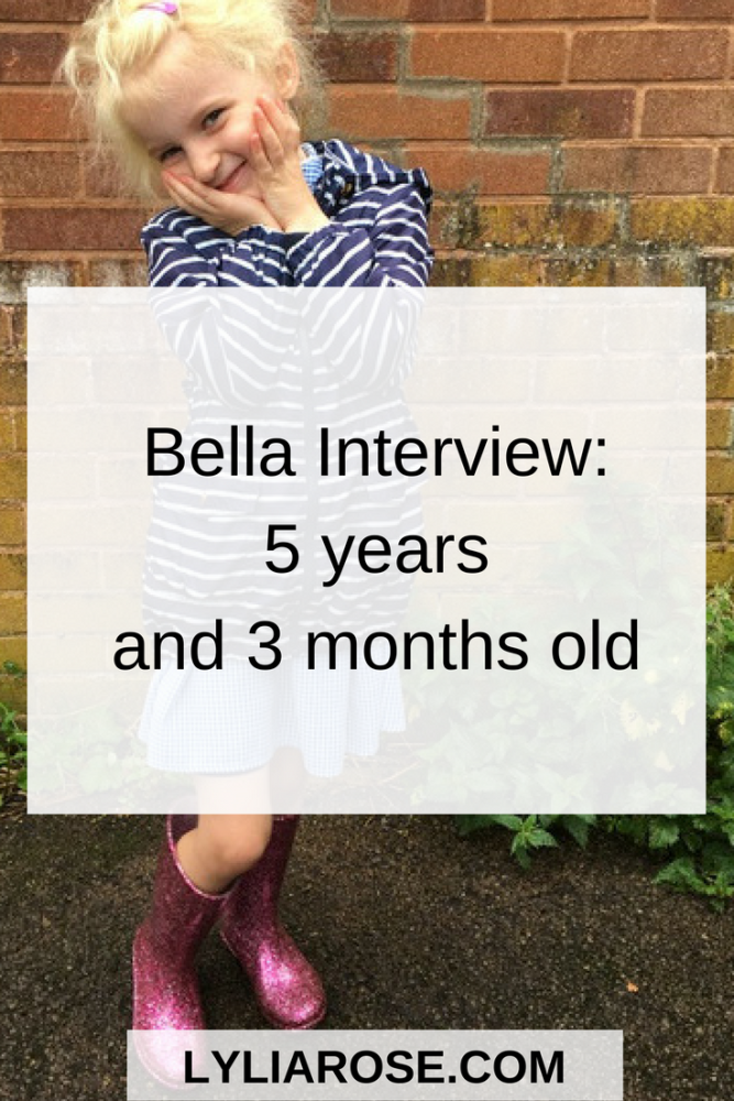 Bella Interview 5 years and 3 months old