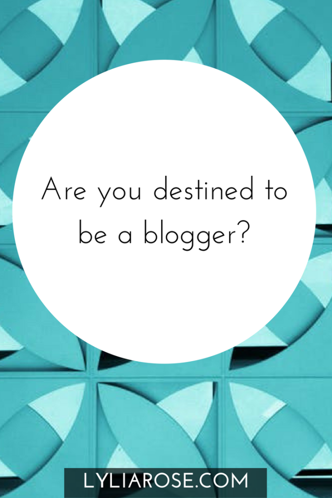 are you destined to be a blogger pin