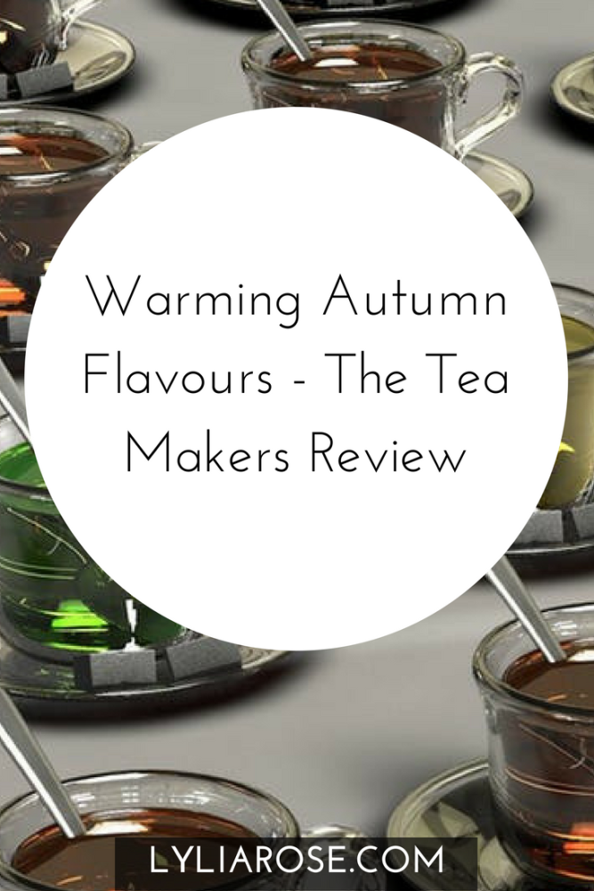 Warming Autumn Flavours - The Tea Makers Review