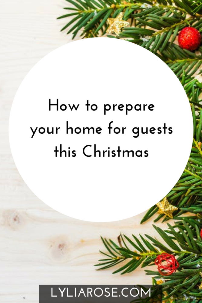 How to prepare your home for guests this Christmas #GetChristmassy