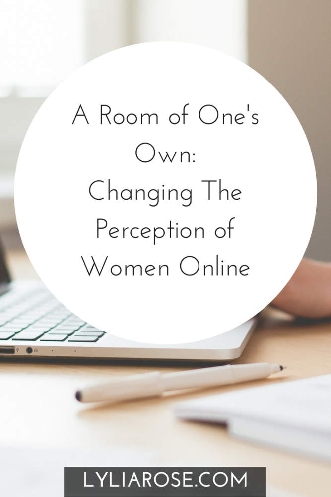A Room of Ones Own Changing The Perception of Women Online