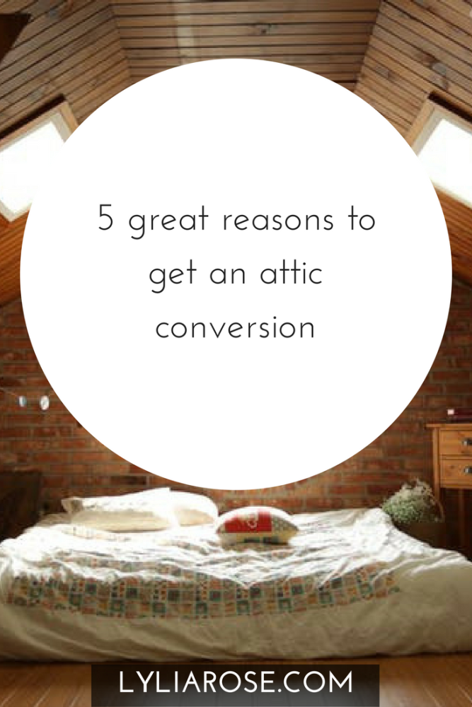 5 great reasons to get an attic conversion