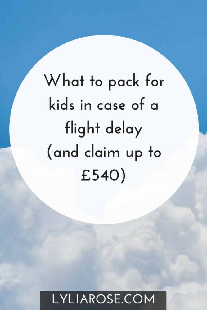What to pack for kids in case of a flight delay (and claim up to £540)