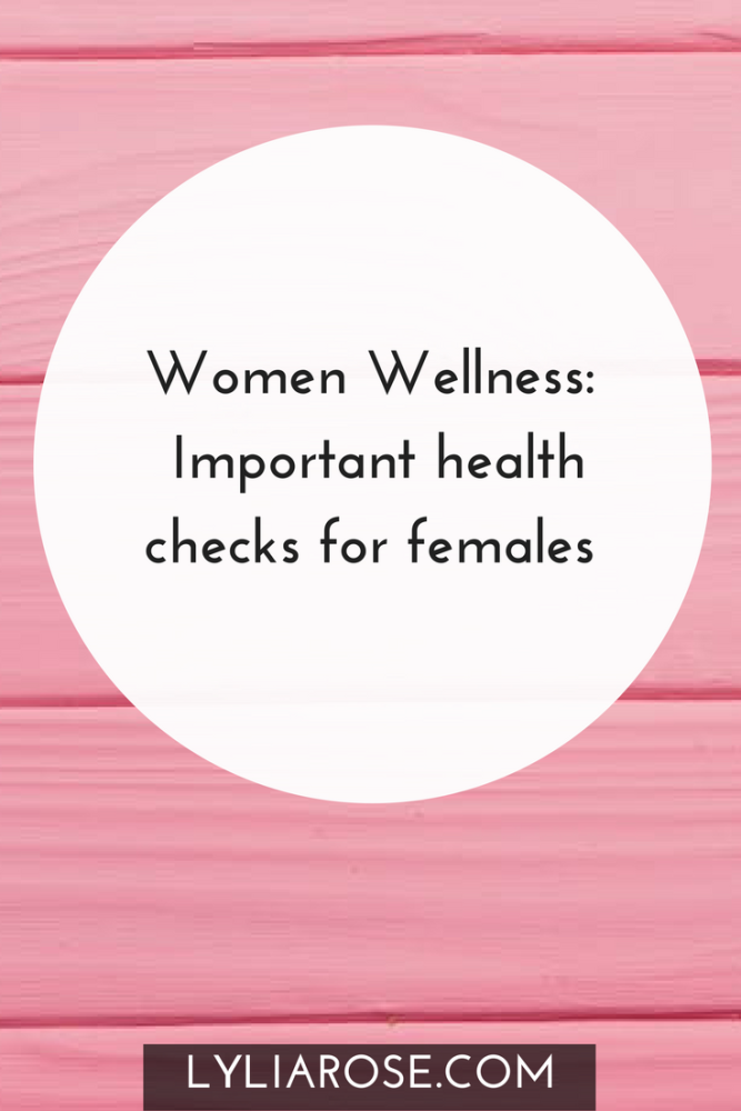 Women Wellness Important health checks for females