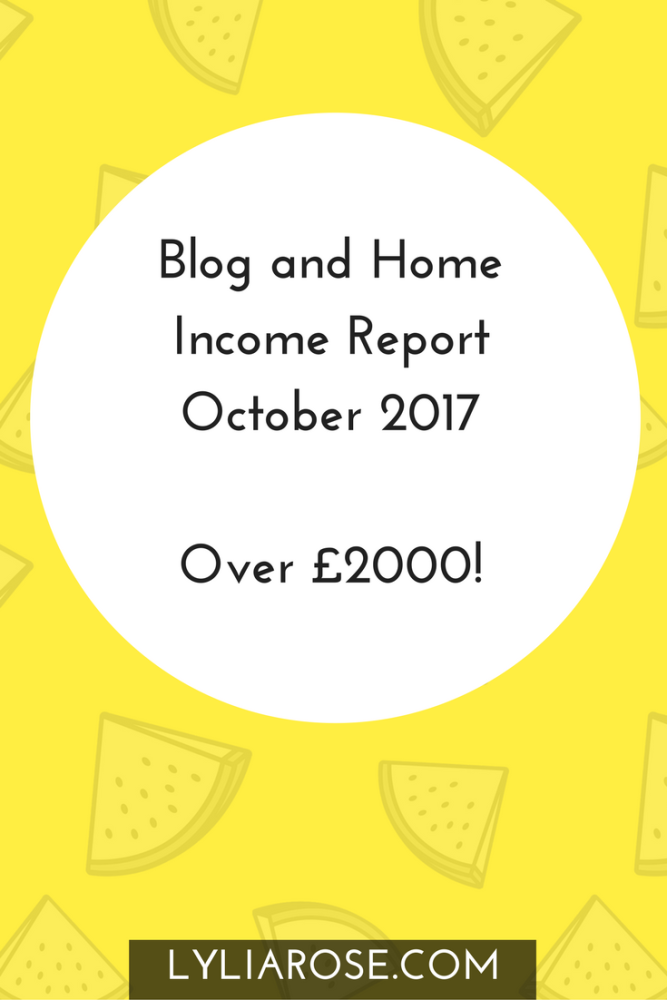 Blog and Home Income Report November 2017 How I made over £2000 working fro