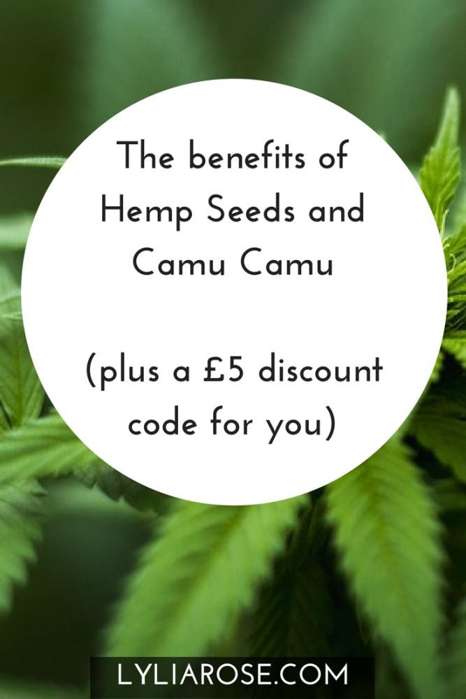 The benefits of Hemp Seeds and Camu Camu (plus a £5 Nutriseed discount code