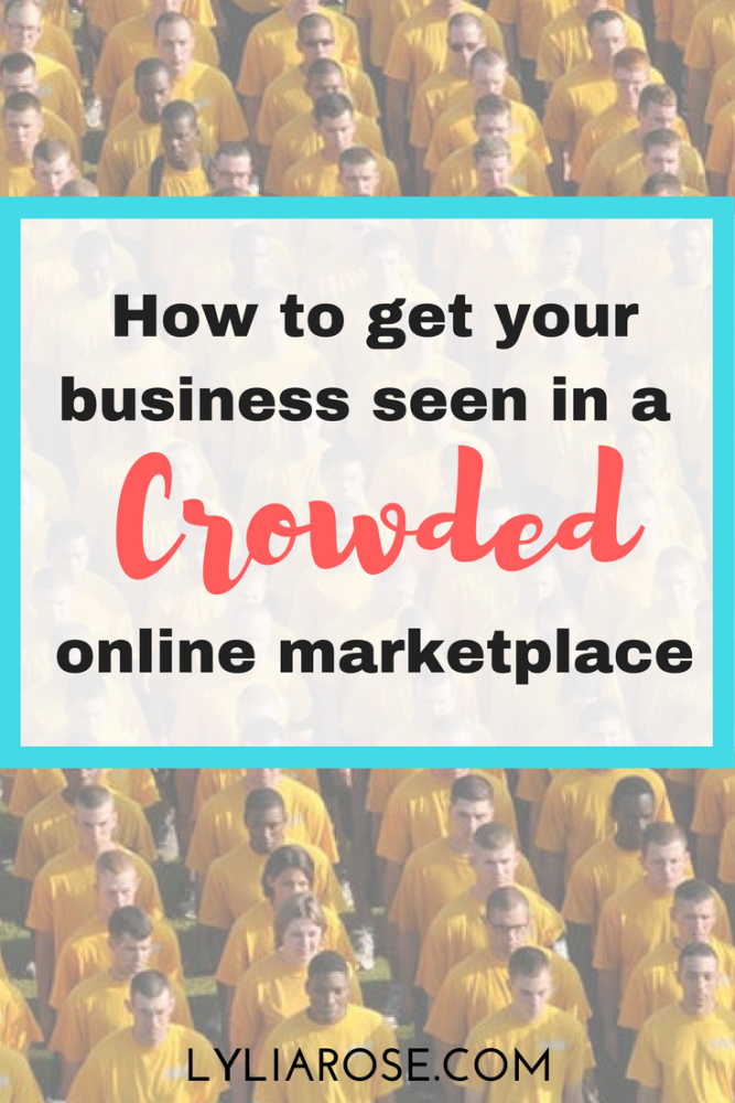How to get your business seen in a crowded online marketplace
