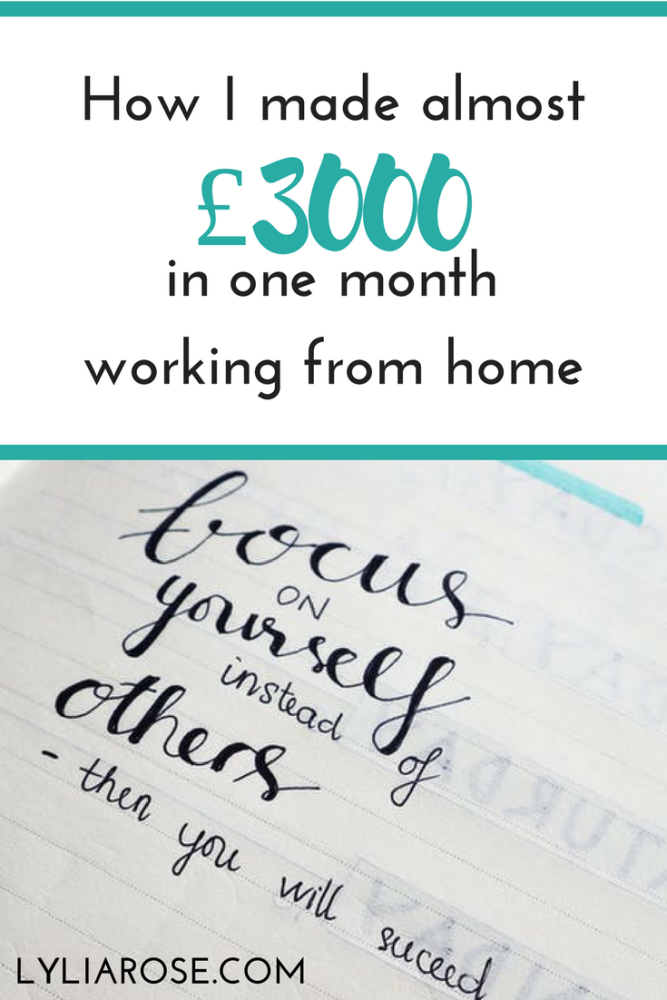 How I made almost £3000 in one month working from home
