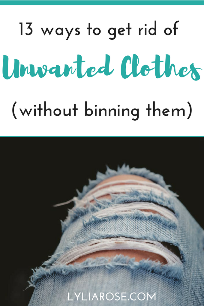 13 ways to get rid of unwanted clothes (without binning them)