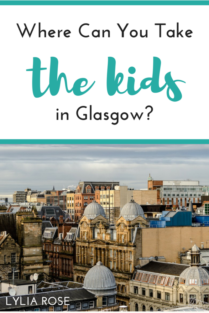 Where Can You Take The Kids in Glasgow_