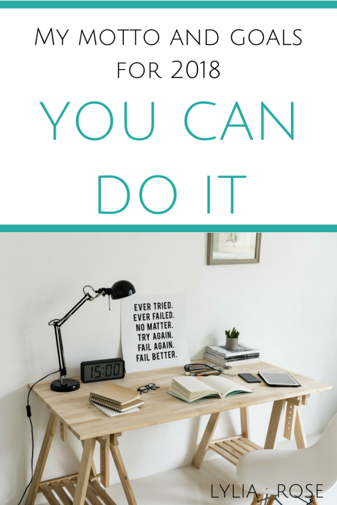 My motto and goals for 2018 – YOU CAN DO IT