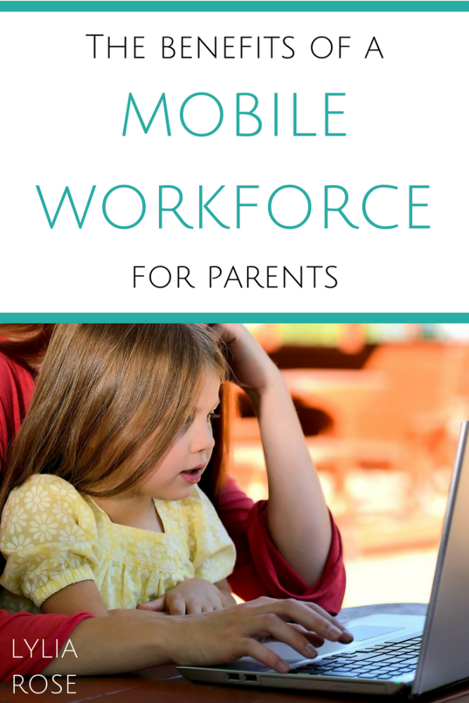 The benefits of a mobile workforce model for parents