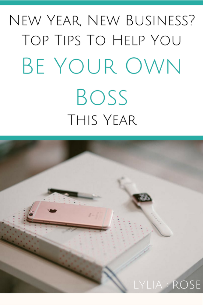 New Year, New Business_ Top Tips To Help You Be Your Own Boss This Year
