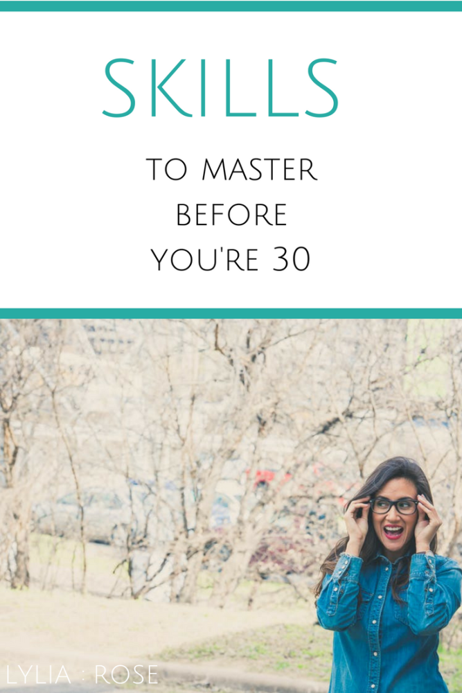 Skills to master before youre 30