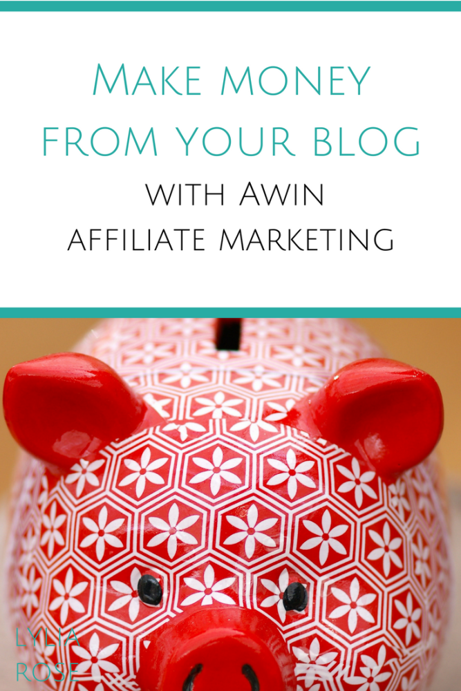 Make money from your blog with awin affiliate marketing