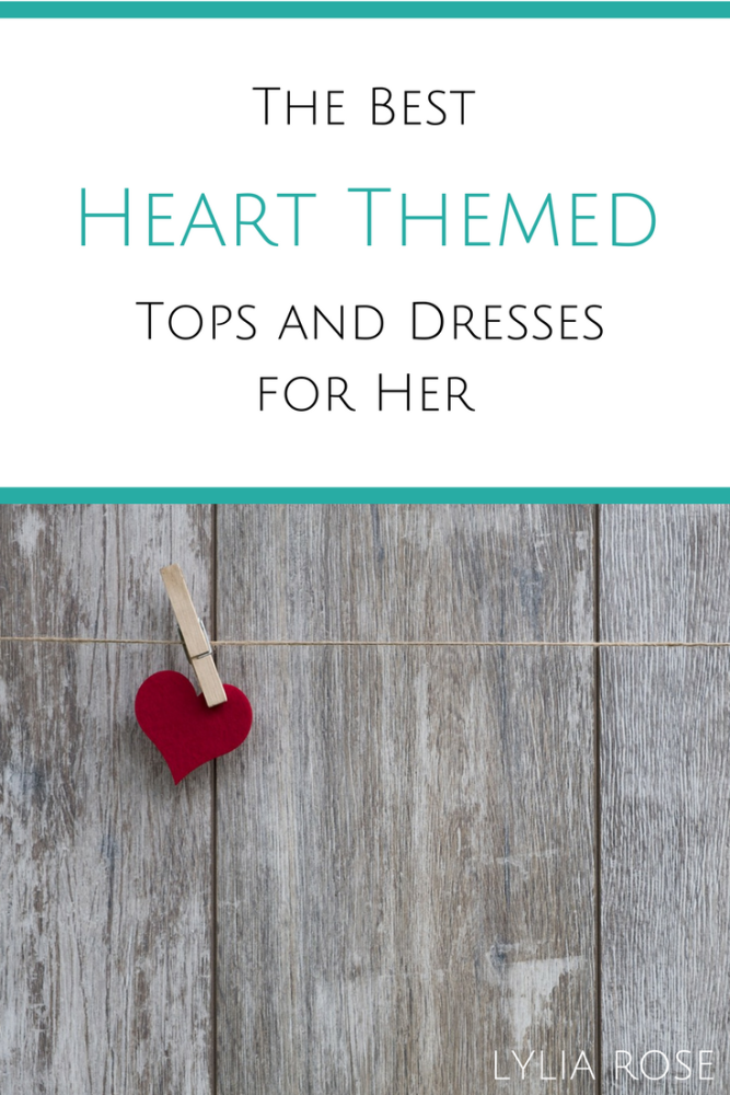 the best heart themed tops and dresses for her