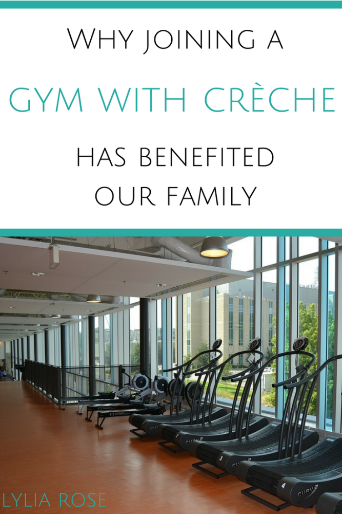 Why joining a gym with a crèche has benefited our family