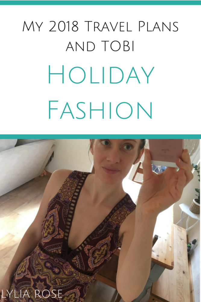 My 2018 Travel Plans and TOBI Holiday Fashion