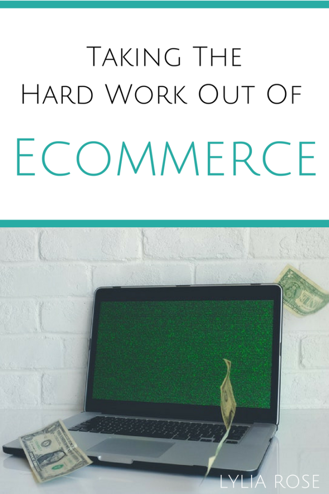 taking the hard work out of ecommerce