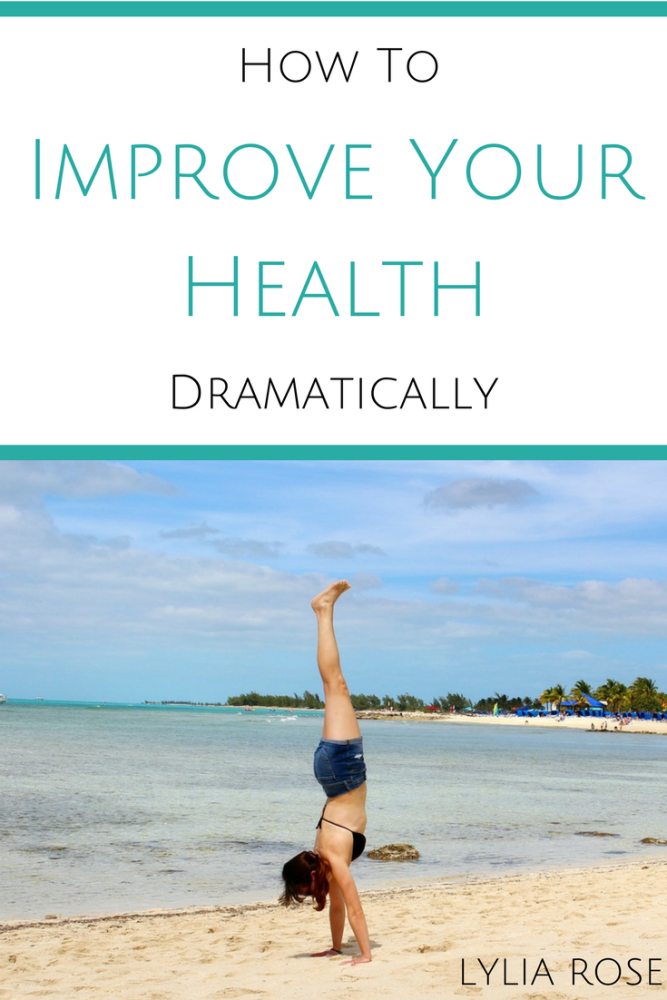 How To Improve Your Health Dramatically