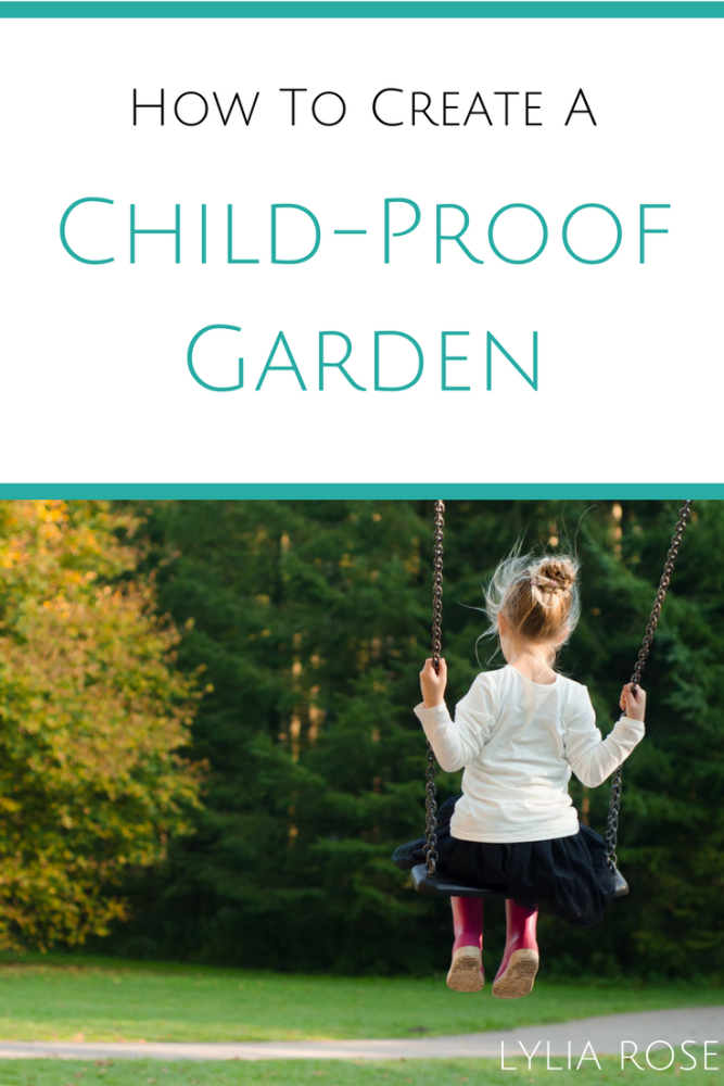 How To Create A Child-Proof Garden