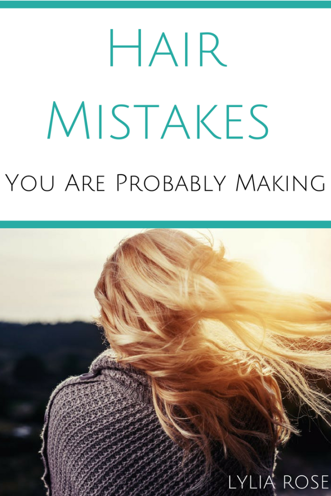 Hair Mistakes You Are Probably Making