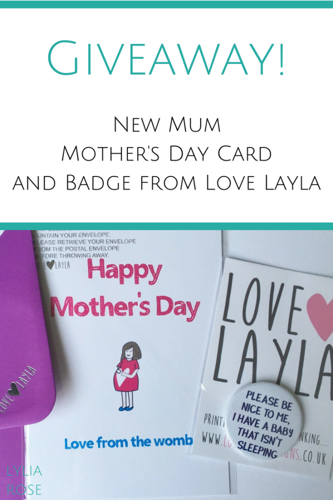 Blog Giveaway_ New Mum Mothers Day Card and Badge from Love Layla