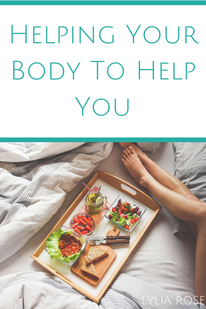 Helping Your Body To Help You