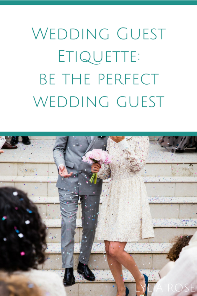 Wedding Guest Etiquette_ Prep tips to be the perfect wedding guest