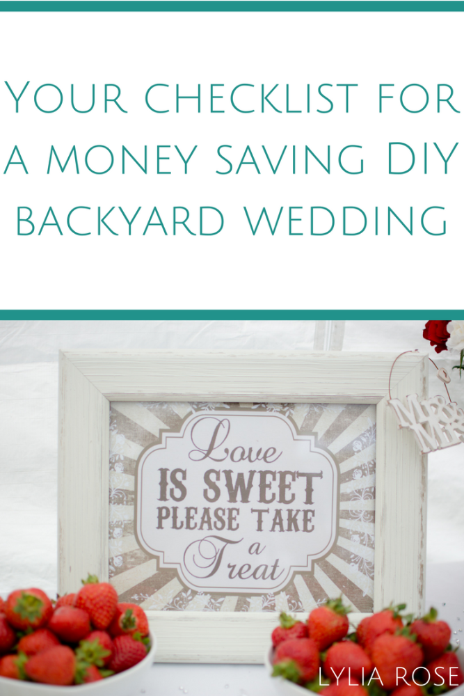 Your checklist for a money saving DIY backyard wedding