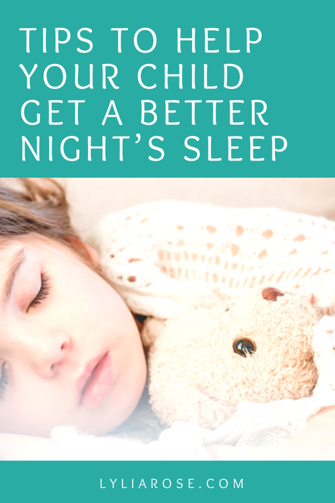 Tips to help your child get a better night's sleep
