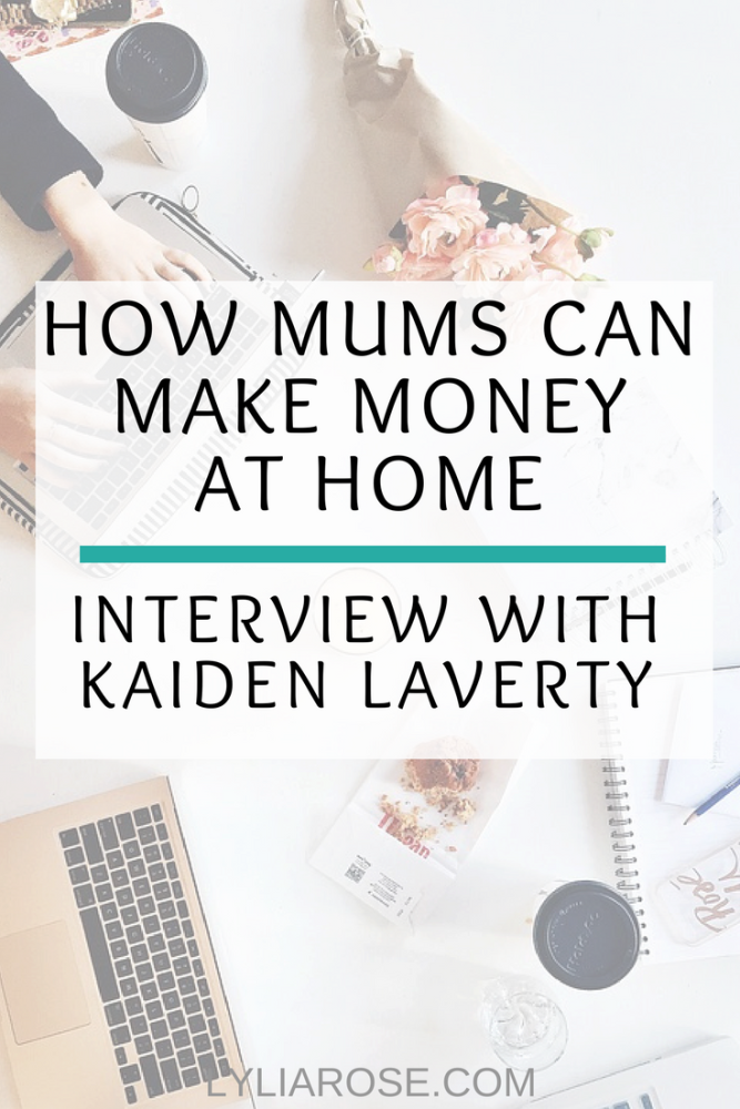 Money Making Mums Blogger Interview_ Kaiden from the Kaiden Laverty blog