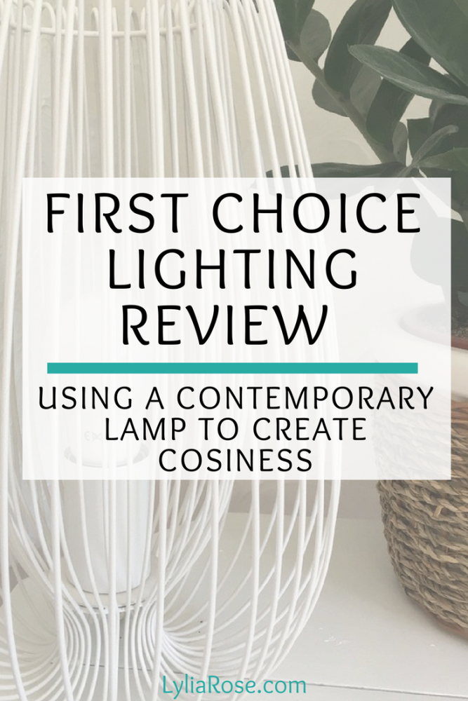First Choice Lighting Review Using a contemporary lamp to create cosiness (