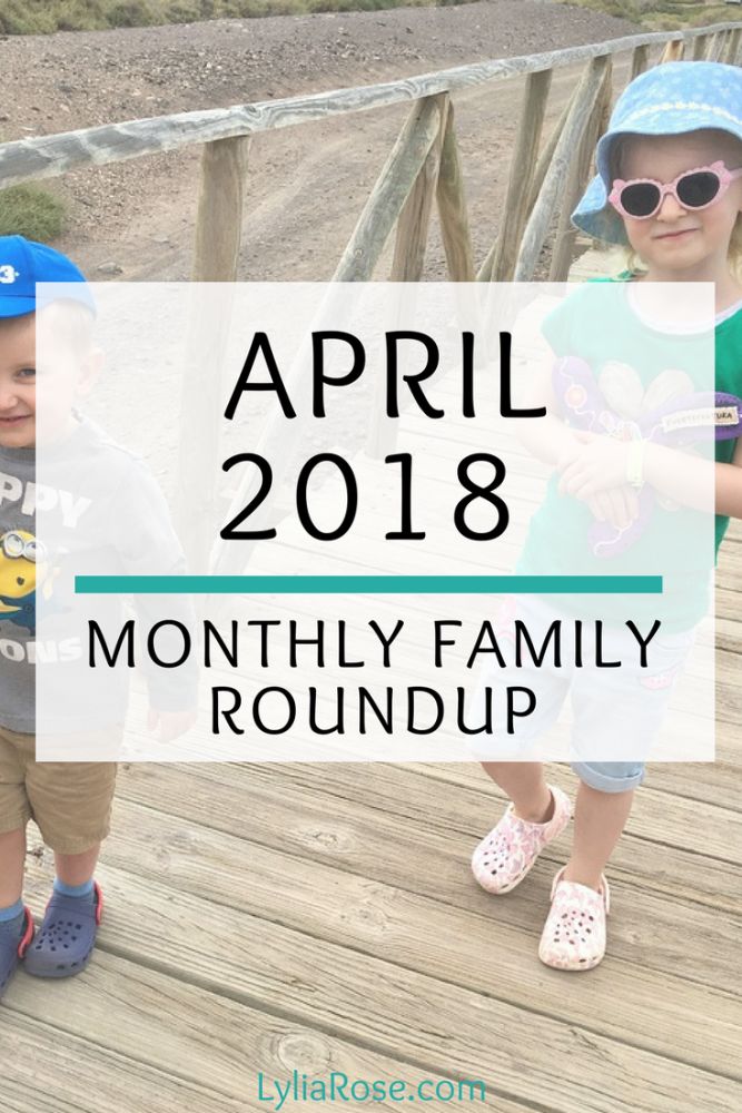 Monthly Family Roundup_ April 2018