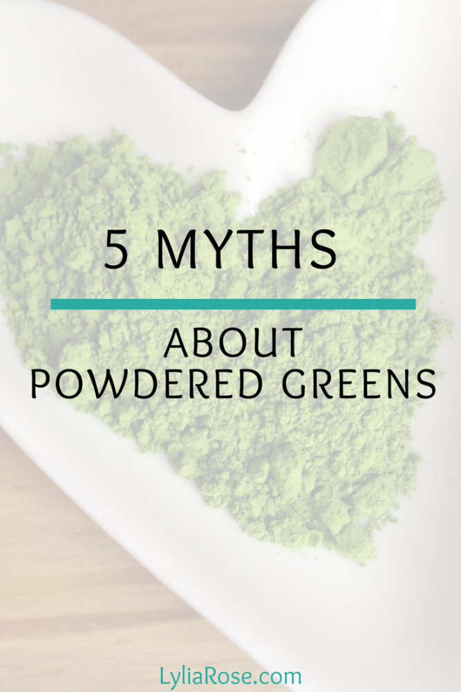 5 Myths about Powdered Greens