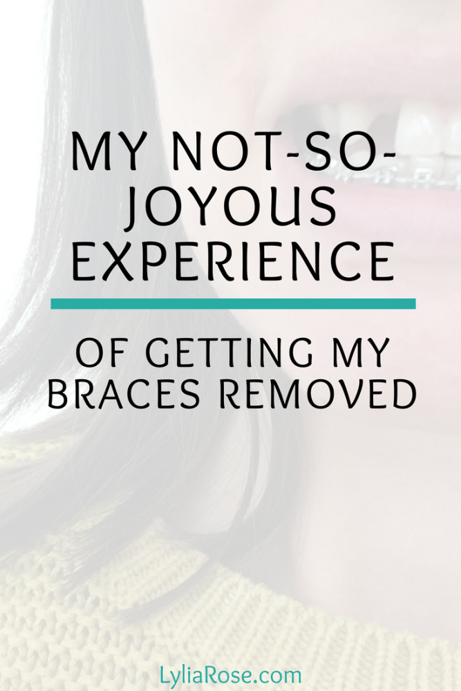 My not-so-joyous experience of getting my braces removed (1)