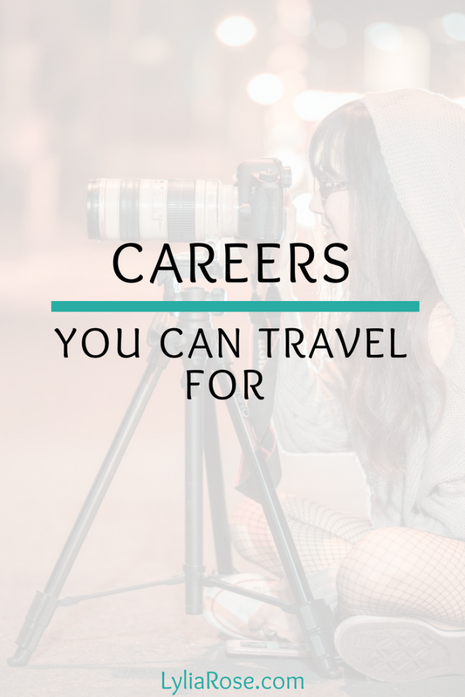 Careers You Can Travel For