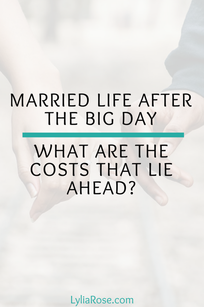 Married life after the big day — what are the costs that lie ahead_