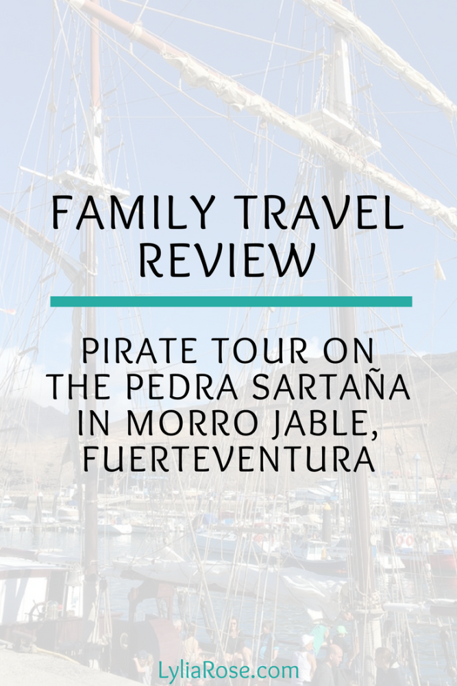 Family Travel Review_ Pirate Tour aboard the Pedra Sartaña in Morro Jable,
