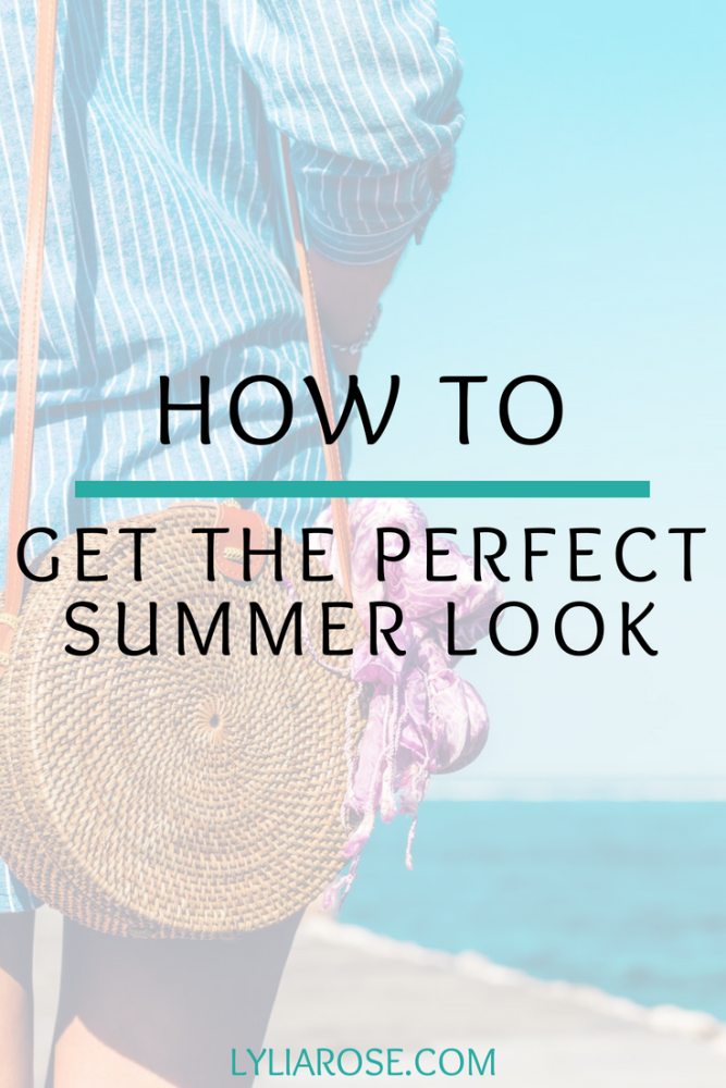 How to Get the Perfect Summer Look (1)
